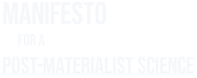Manifest-for-Post-Materialist-Science