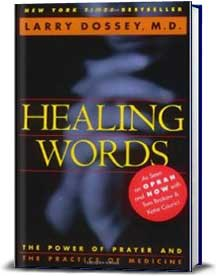 Book cover for Healing Words:  The Power of Prayer and the Practice of Medicine