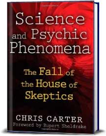 Book cover for Science and Psychic Phenomena: The Fall of the House of Skeptics