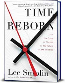 Book cover for Time Reborn: From the Crisis in Physics to The Future of the Universe